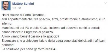 Il post di Salvini su facebook subito dopo la visita all'Hotel House