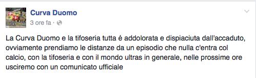 Il messaggio diffuso su Facebook dalla Curva Duomo